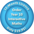 Order a 12-month Year 10 Interactive Maths software Homework Licence for only $19.95.